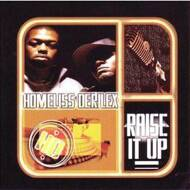 Homeliss Derilex - Raise It Up