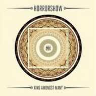 Horrorshow - King Amongst Many