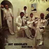 Hot Chocolate - Man To Man