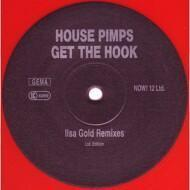 House Pimps - Get The Hook (Ilsa Gold Remixes)