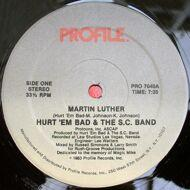 Hurt 'em Bad And The SC Band - Martin Luther