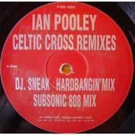 Ian Pooley - Celtic Cross (Remixes)