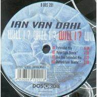 Ian Van Dahl - Will I ?