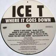 Ice-T - Where It Goes Down / Pimp Anthem