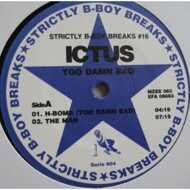 Ictus - Strictly B-Boy Breaks #16: Too Damn Bad