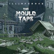 Illinformed - The Mould Tape (Tape)