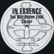 In Essence - You Will Never Find / Closer