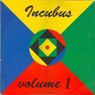 Incubus - Volume 1