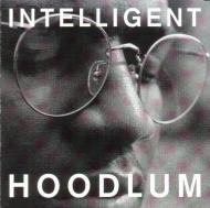 Intelligent Hoodlum (Tragedy Khadafi) - Intelligent Hoodlum