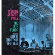 Invisibl Skratch Piklz - The 13th Floor