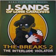 J. Sands - The Breaks 2 - The Interlude Violator