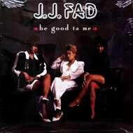 J.J. Fad - Be Good Ta Me