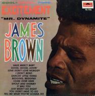 James Brown - Excitement (Mr. Dynamite)