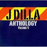 J Dilla - Anthology Vol. 5