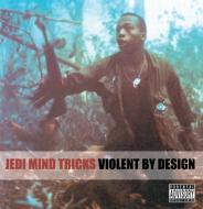 Jedi Mind Tricks - Violent By Design (Clear Vinyl)