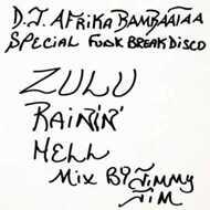 Jimmy Jim & Afrika Bambaataa - Zulu Rainin' Hell Mix