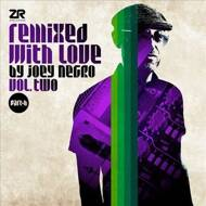 Joey Negro - Remixed With Love By Joey Negro Vol.2 (Part B)
