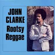 John Clarke - Rootsy Reggae