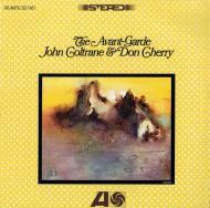 John Coltrane & Don Cherry - The Avant-Garde