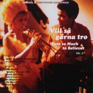 "John ""Rabbit"" Bundrick & Johnny Nash - Vill Så Gärna Tro - Want So Much To Believe Vol. 2 (Original Motion Picture Soundtrack)"