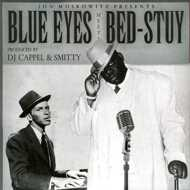 Notorious B.I.G. vs Frank Sinatra - Presents Blue Eyes Meets Bed-Stuy