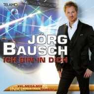 Jörg Bausch - Ich bin in dich