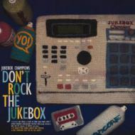 Jukebox Champions - Don't Rock The Jukebox