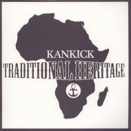Kankick (Kan Kick) - Traditional Heritage