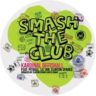 Kardinal Offishall - Smash The Club (+ Remixes)