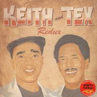 Keith & Tex - Redux