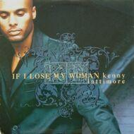 Kenny Lattimore - If I Lose My Woman