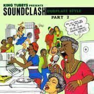 King Tubby - King Tubbys Presents Soundclash Dubplate Style Part 2