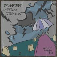 Koncept - Watch The Sky Fall