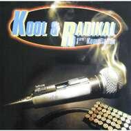 Kool & Radikal - 1ere Kompilation