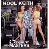 Kool Keith - The Lost Masters