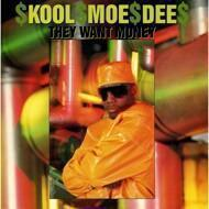 Kool Moe Dee - They Want Money