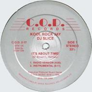 Kool Rock Jay And The DJ Slice - It's About Time!