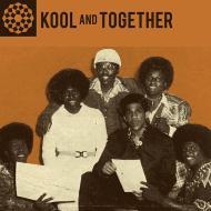 Kool And Together - Original Recordings 1970-77
