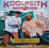 Kool Keith Featuring Kutmasta Kurt - Diesel Truckers