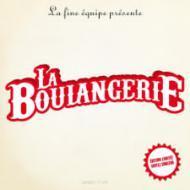 "La Fine Equipe - La Boulangerie (7"")"