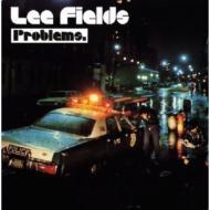 Lee Fields - Problems