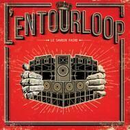 L'entourLoOp - Le Savoir Faire
