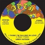 Leroy Hutson - I Think I'm Falling In Love / Love To Hold You Close