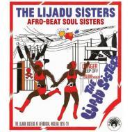 The Lijadu Sisters - Afro-Beat Soul Sisters: The Lijadu Sisters At Afrodisia, Nigeria
