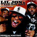 Lil' Jon & The East Side Boyz - Kings Of Crunk