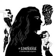 """The Liminanas - (I've Got Trouble In Mind) 7"""" & Rare Stuff"""