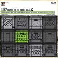 K-Def - Looking For The Perfect Break Vol. 2