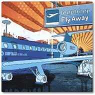 Looptroop - Fly Away