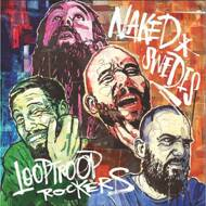 Looptroop Rockers - Naked Swedes