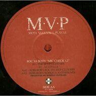 """M.V.P. - Roc Ya Body """"Mic Check 1, 2"""""""